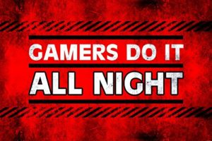 Gaming Papier Peint Photo/Poster Autocollant – Gamers Do It All Night (180 x 120 cm)