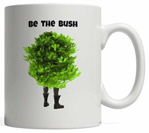 Funny Be The Bush Camper Gift for Gamers – Battle Player Mug | Video Gaming Gift for a Boyfriend Girlfriend or Partner Hide in Your Fort and Play All Day All Kinds of Games: Platform Adventure