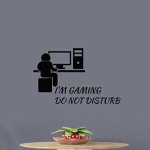 Stickers muraux amovibles en vinyle avec citations « I'm Gaming do not Disturb »