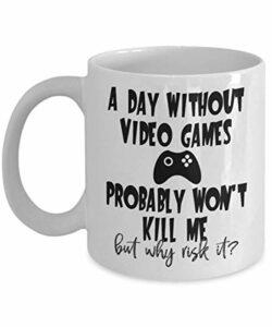 Tasse de jeux vidéo pour la vidéo cadeau Lovers jeu Gamer Tasse cadeau pour Son papa Petit ami Cadeaux de bâillon tasse de café de thé Un jour sans jeu vidéo