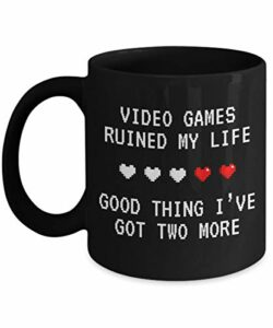 NA Les Jeux vidéo Ont ruiné ma Vie Good Thing I 'Have Two More Mug Acrylique Coffee Holder Black 11oz Funny Gag Gift for Gamers